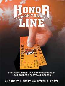 Honor on the Line: The Fifth Down and the Spectacular 1940 College Football Season