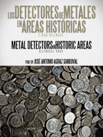 Los Detectores De Metales En Áreas Históricas: The Metal Detectors in Historic Areas
