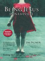 Being Jesus in Nashville