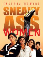Sneaky Ass Women