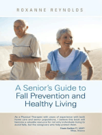 A Seniors Guide to Fall Prevention and Healthy Living
