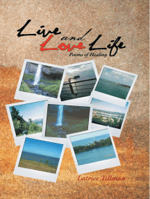 Live and Love Life: Poems of Healing