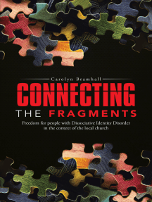 Connecting the Fragments: Freedom for People with Dissociative Identity Disorder in the Context of the Local Church