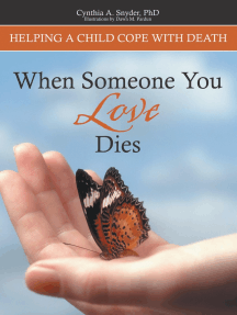 When Someone You Love Dies: Helping a Child Cope with Death