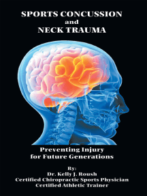 Sports Concussion and Neck Trauma: Preventing Injury for Future Generations