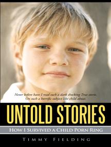Read Untold Stories Online by Timmy Fielding | Books