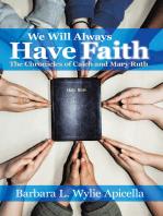 We Will Always Have Faith