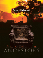 Shadows of the Ancestors