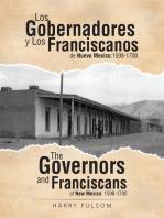Los Gobernadores Y Los Franciscanos De Nuevo Mexico:1598-1700 the Governors and Franciscans of New Mexico: 1598-1700