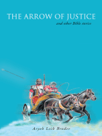The Arrow of Justice and Other Bible Stories