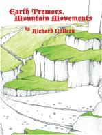 Earth Tremors, Mountain Movements