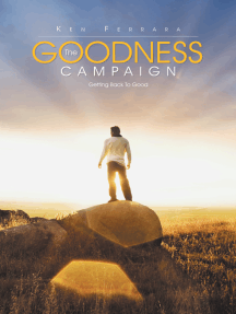 The Goodness Campaign: Getting Back to Good