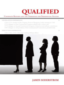 Qualified: Candidate Resumes and the Threshold for Presidential Success