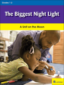 The Biggest Night Light: A Unit on the Moon