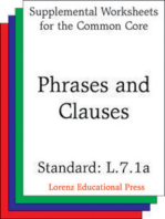 Phrases and Clauses (CCSS L.7.1a)