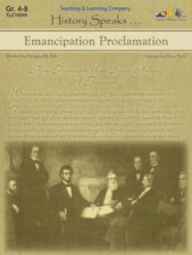 Emancipation Proclamation: History Speaks . . .