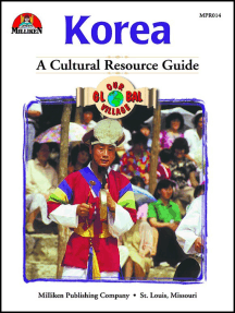 Our Global Village - Korea: A Cultural Resource Guide