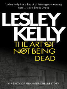 The Art of Not Being Dead