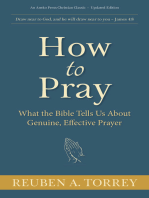 How to Pray:What the Bible Tells Us About Genuine, Effective Prayer