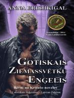 """Gotiskais Ziemassvētku eņģelis"""" (Izdevums latviešu valodā) (Latvian Edition)"""