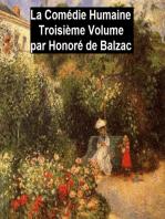 La Comédie Humaine Troisiéme Volume