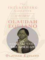 The Interesting Narrative of the Life of Olaudah Equiano, Or Gustavus Vassa, The African.
