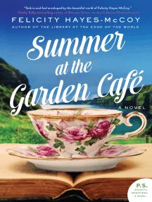 Summer at the Garden Cafe: A Novel