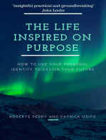 The Life Inspired on Purpose