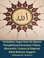 Tadabbur Ayat Suci Al-Quran Penghilang Perasaan Takut, Khawatir, Cemas & Depresi Edisi Bahasa Inggris