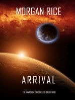 Arrival (The Invasion Chronicles—Book Two)