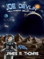 Joe Devlin Nell'Ombra della Luna