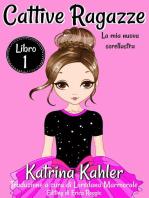 Cattive ragazze - Libro 1