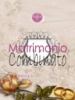 Matrimonio combinato - Parte II