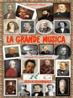 La Grande Musica: Progetto didattico