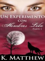 Un experimento con hombres lobo