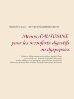 Menus d'automne pour les inconforts digestifs ou dyspepsies