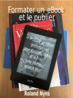 Formater un ebook et le publier: Produire un ebook professionnel pour Amazon, iBooks et la Fnac avec l'éditeur gratuit Sigil