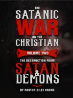 The Satanic War On the Christian Volume Two the Destruction from Satan & Demon