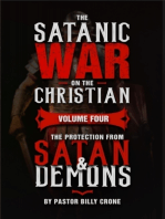 The Satanic War On the Christian Volume Four the Protection from Satan & Demons