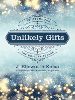 Unlikely Gifts
