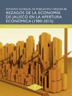 Rezagos de la economía de Jalisco en la apertura económica (1980-2015)