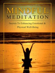 Mindful Meditation - A Beginner's Guide