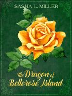 The Dragon of Bellerose Island