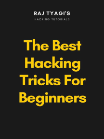 Read The Best Hacking Tricks For Beginners Online By Raj Tyagi Books