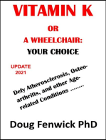 Vitamin K or a Wheelchair: Your Choice