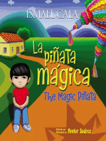 The Magic Pinata/Pinata mAgica: Bilingual Spanish-English