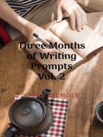 Three Months of Writing Prompts Vol. 2