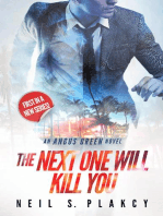 The Next One Will Kill You
