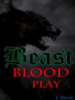 Beast Blood Play