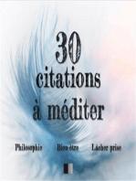 30 citations à méditer: Philosophie, Bien-être, Lâcher-prise